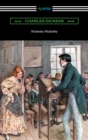 Nicholas Nickleby (with an Introduction by Edwin Percy Whipple) - eBook