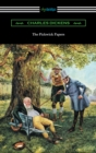 The Pickwick Papers (with an Introduction by Edwin Percy Whipple) - eBook