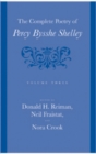 The Complete Poetry of Percy Bysshe Shelley : Volume 3 - Book