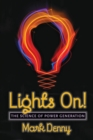 Lights On! : The Science of Power Generation - eBook