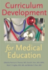 Curriculum Development for Medical Education : A Six-Step Approach - Book