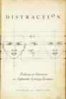Distraction : Problems of Attention in Eighteenth-Century Literature - Book