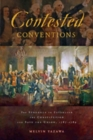 Contested Conventions : The Struggle to Establish the Constitution and Save the Union, 1787-1789 - Book