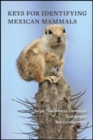 Keys for Identifying Mexican Mammals - Book