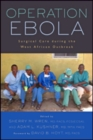 Operation Ebola : Surgical Care during the West African Outbreak - Book