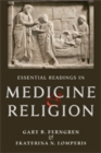 Essential Readings in Medicine and Religion - Book