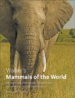 Walker's Mammals of the World : Monotremes, Marsupials, Afrotherians, Xenarthrans, and Sundatherians - Book