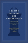 Leading Colleges and Universities : Lessons from Higher Education Leaders - Book