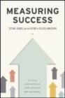 Measuring Success : Testing, Grades, and the Future of College Admissions - Book