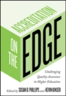 Accreditation on the Edge : Challenging Quality Assurance in Higher Education - Book