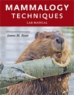 Mammalogy Techniques Lab Manual - Book