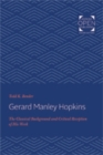 Gerard Manley Hopkins : The Classical Background and Critical Reception of His Work - Book