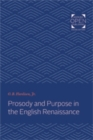 Prosody and Purpose in the English Renaissance - Book