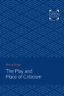 The Play and Place of Criticism - eBook