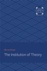 The Institution of Theory - Book