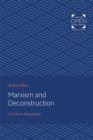 Marxism and Deconstruction : A Critical Articulation - Book