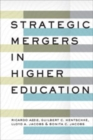 Strategic Mergers in Higher Education - Book