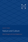 Nature and Culture : Ethical Thought in the French Enlightenment - Book