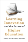 Learning Innovation and the Future of Higher Education - Book