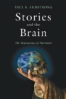 Stories and the Brain : The Neuroscience of Narrative - Book
