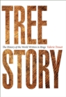 Tree Story : The History of the World Written in Rings - Book