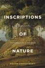 Inscriptions of Nature : Geology and the Naturalization of Antiquity - Book