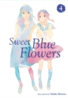 Sweet Blue Flowers, Vol. 4 - Book