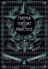 Manga in Theory and Practice : The Craft of Creating Manga - Book