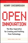 Open Innovation : The New Imperative for Creating and Profiting from Technology - Book