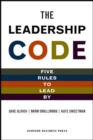 The Leadership Code : Five Rules to Lead by - Book