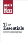HBR'S 10 Must Reads: The Essentials : The Essentials - Book