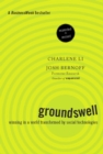 Groundswell, Expanded and Revised Edition : Winning in a World Transformed by Social Technologies - eBook