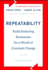 Repeatability : Build Enduring Businesses for a World of Constant Change - eBook