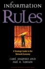 Information Rules : A Strategic Guide to the Network Economy - eBook