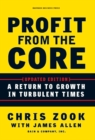 Profit from the Core : A Return to Growth in Turbulent Times - eBook