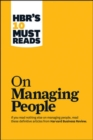 "HBR's 10 Must Reads on Managing People (with featured article ""Leadership That Gets Results,"" by Daniel Goleman) - Book"