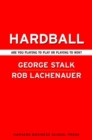Hardball : Are You Playing to Play or Playing to Win? - eBook