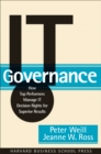 IT Governance : How Top Performers Manage IT Decision Rights for Superior Results - eBook