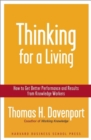 Thinking for a Living : How to Get Better Performances And Results from Knowledge Workers - eBook