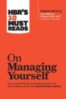 "HBR's 10 Must Reads on Managing Yourself (with bonus article ""How Will You Measure Your Life?"" by Clayton M. Christensen) - eBook"
