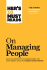 "HBR's 10 Must Reads on Managing People (with featured article ""Leadership That Gets Results,"" by Daniel Goleman) - eBook"