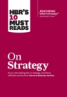 "HBR's 10 Must Reads on Strategy (including featured article ""What Is Strategy?"" by Michael E. Porter) - eBook"