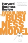 Harvard Business Review on Rebuilding Your Business Model - eBook