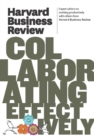 Harvard Business Review on Collaborating Effectively - eBook