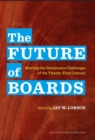 The Future of Boards : Meeting the Governance Challenges of the Twenty-First Century - eBook