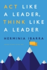 Act Like a Leader, Think Like a Leader - eBook