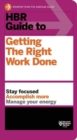 HBR Guide to Getting the Right Work Done (HBR Guide Series) - eBook