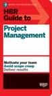 HBR Guide to Project Management (HBR Guide Series) - eBook