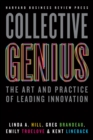Collective Genius : The Art and Practice of Leading Innovation - eBook
