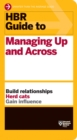 HBR Guide to Managing Up and Across (HBR Guide Series) - eBook